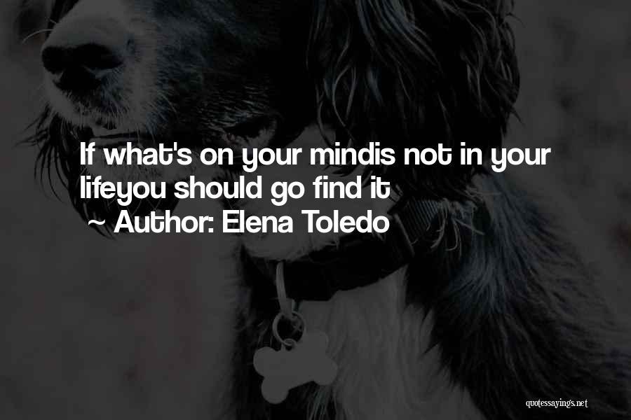 Elena Toledo Quotes 2217250