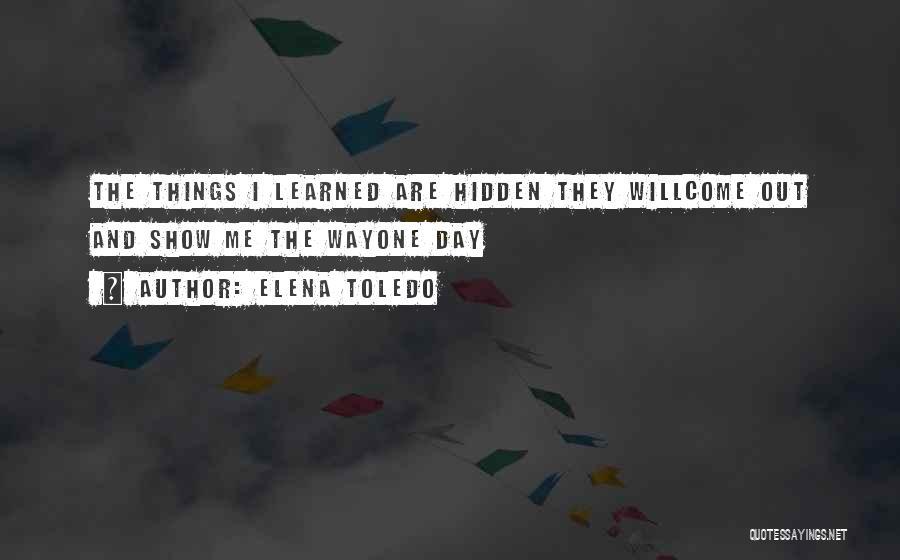 Elena Toledo Quotes 253608