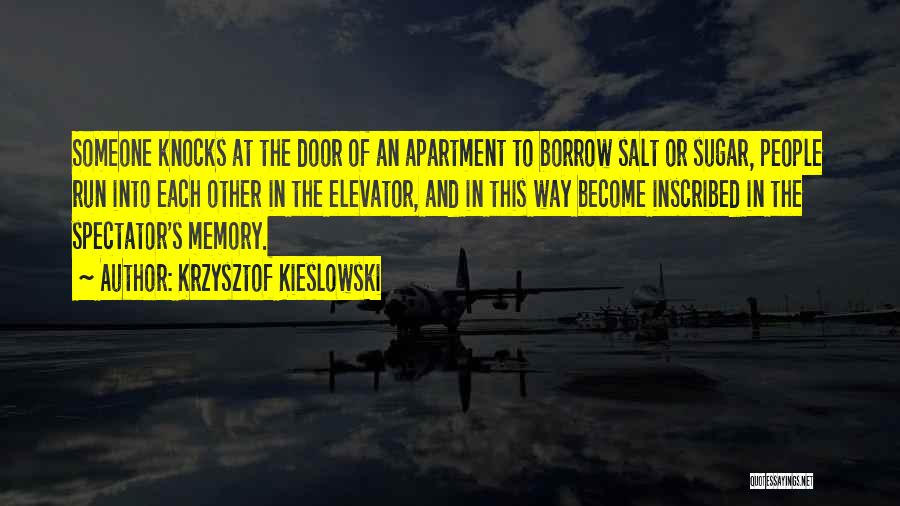 Elevator Door Quotes By Krzysztof Kieslowski