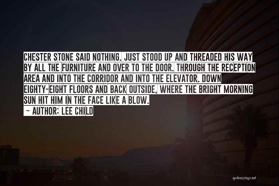 Elevator Door Quotes By Lee Child