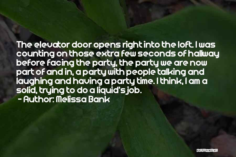 Elevator Door Quotes By Melissa Bank