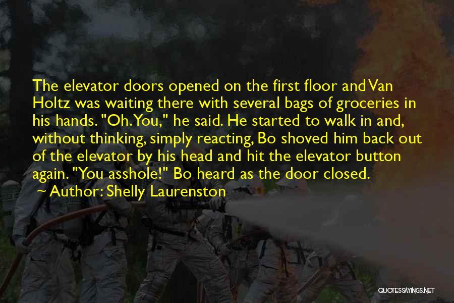 Elevator Door Quotes By Shelly Laurenston
