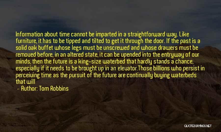 Elevator Door Quotes By Tom Robbins