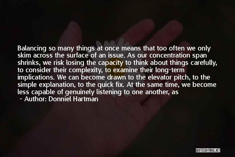 Elevator Pitch Quotes By Donniel Hartman