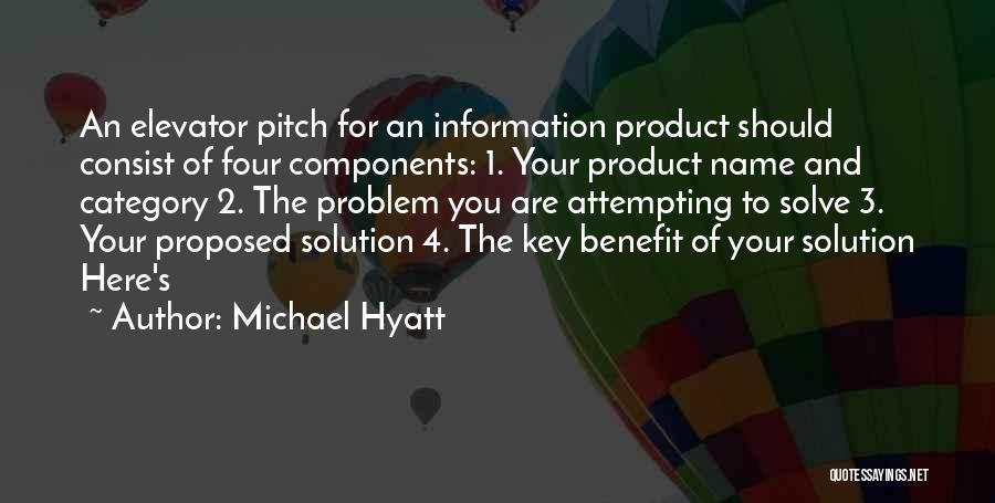 Elevator Pitch Quotes By Michael Hyatt