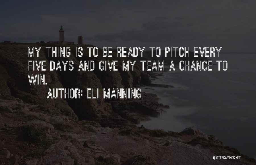 Eli Manning Quotes 1154642
