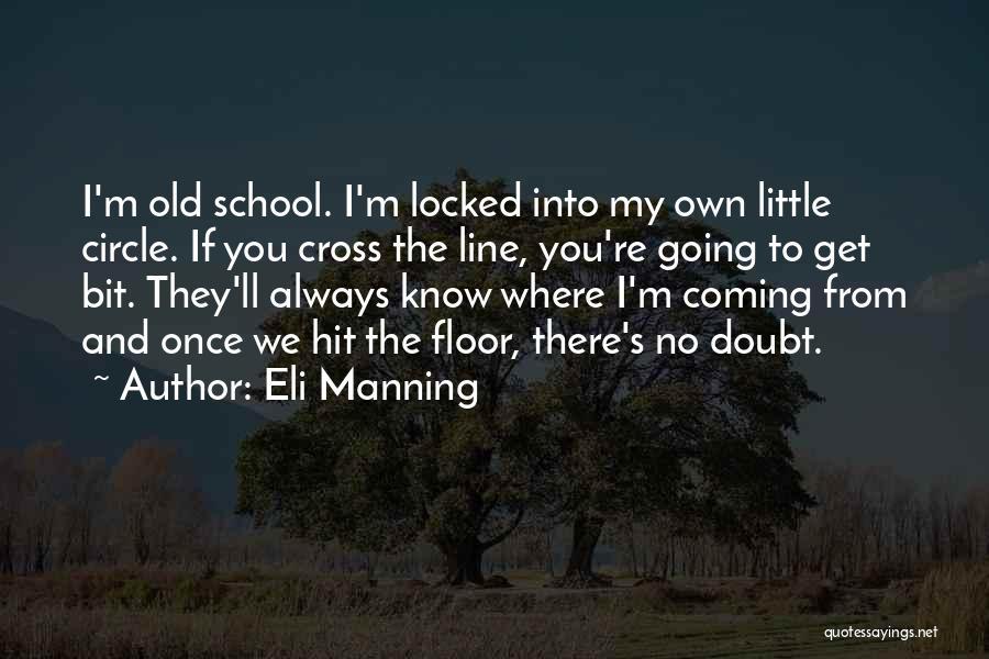 Eli Manning Quotes 1344892