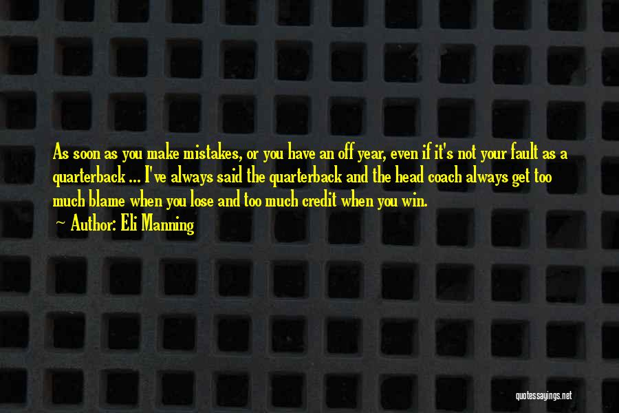 Eli Manning Quotes 1644981