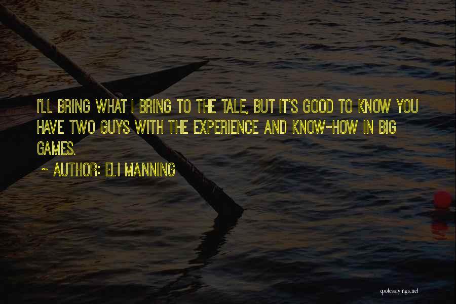 Eli Manning Quotes 1666863