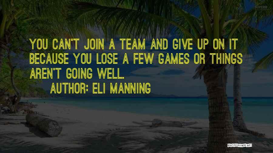 Eli Manning Quotes 1778425
