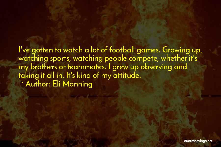 Eli Manning Quotes 1823511