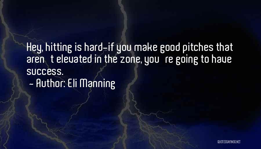 Eli Manning Quotes 1857066
