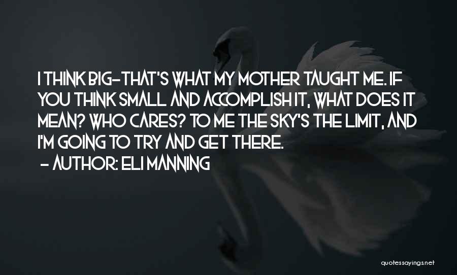 Eli Manning Quotes 1891528