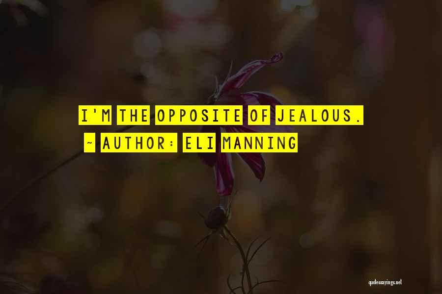 Eli Manning Quotes 1958715