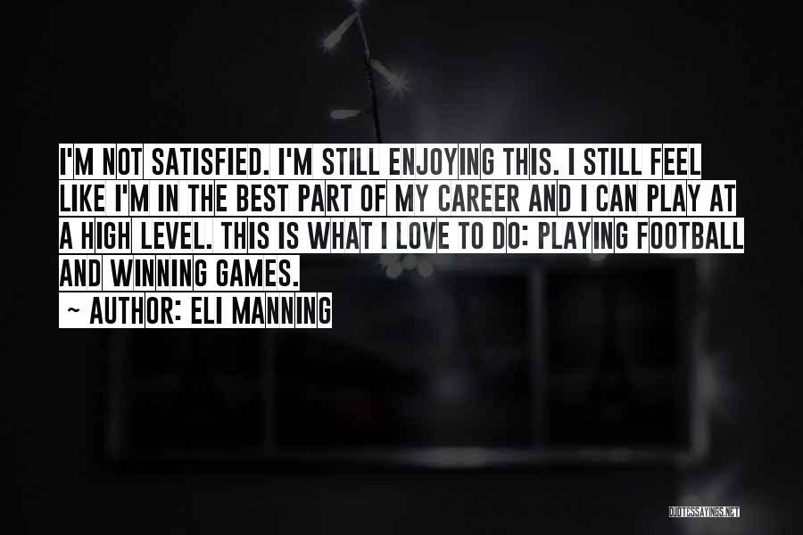 Eli Manning Quotes 272146