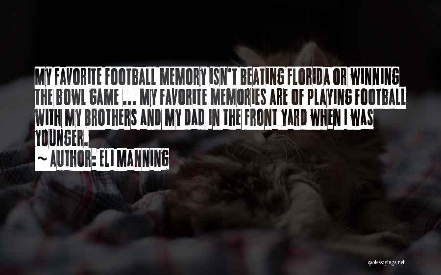 Eli Manning Quotes 301752