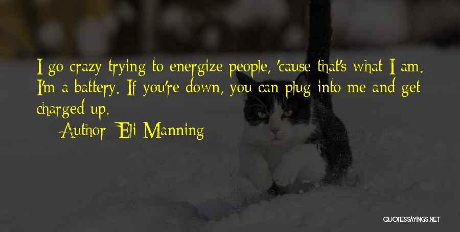 Eli Manning Quotes 333837