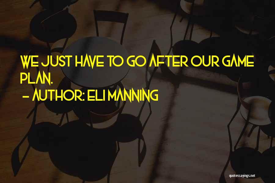 Eli Manning Quotes 359281