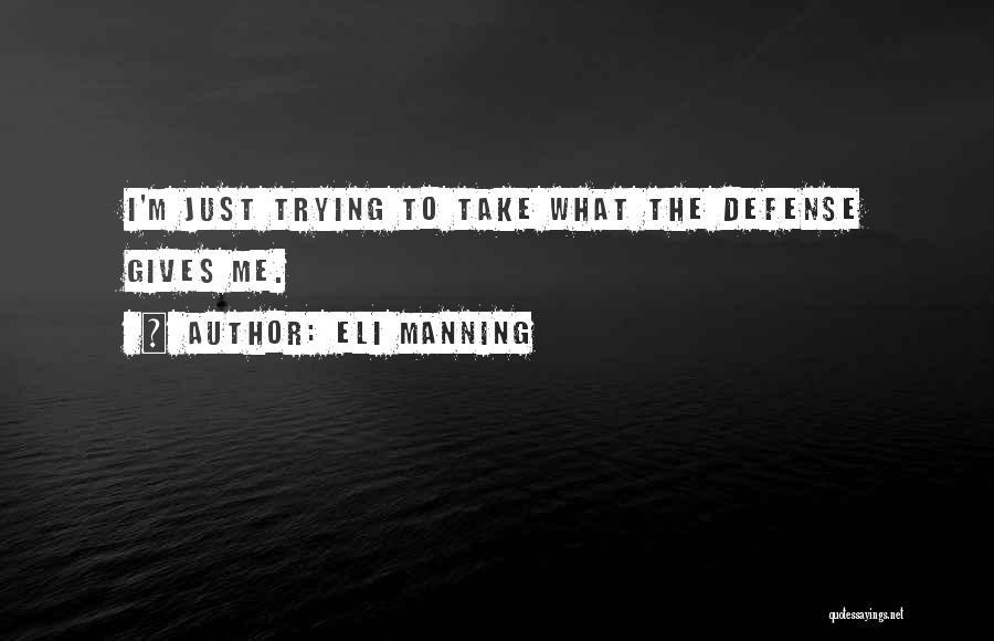 Eli Manning Quotes 391220