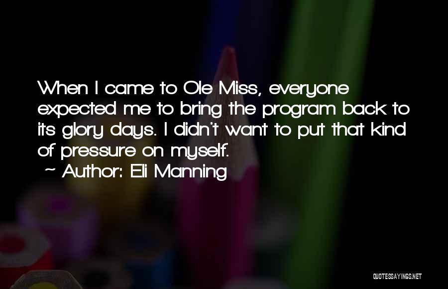 Eli Manning Quotes 401278