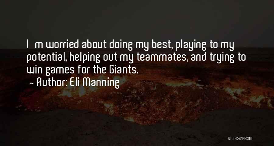 Eli Manning Quotes 559134