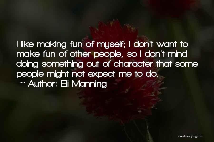 Eli Manning Quotes 591270