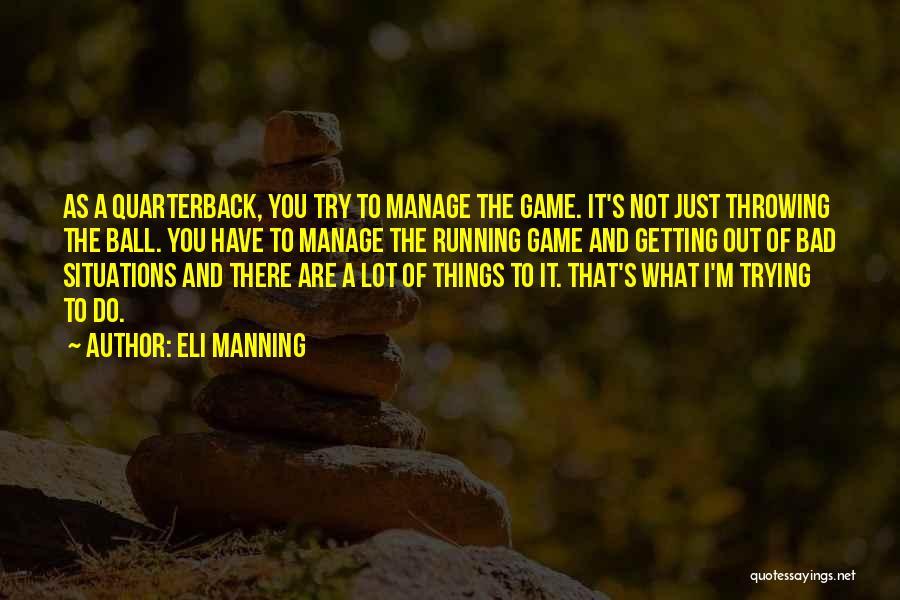 Eli Manning Quotes 594831
