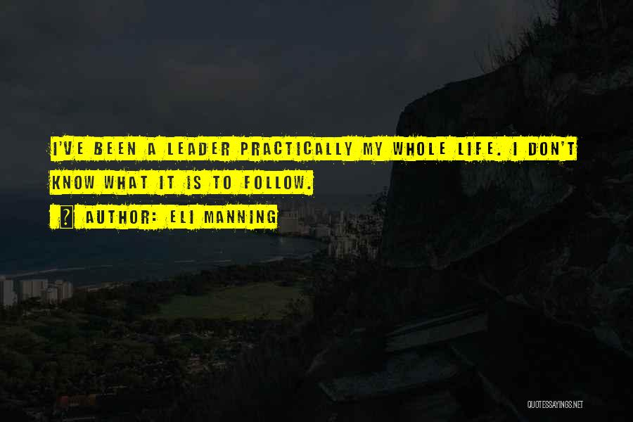 Eli Manning Quotes 690351
