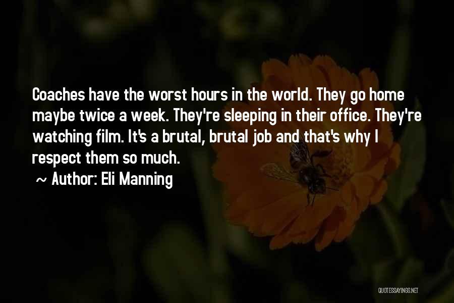 Eli Manning Quotes 696310
