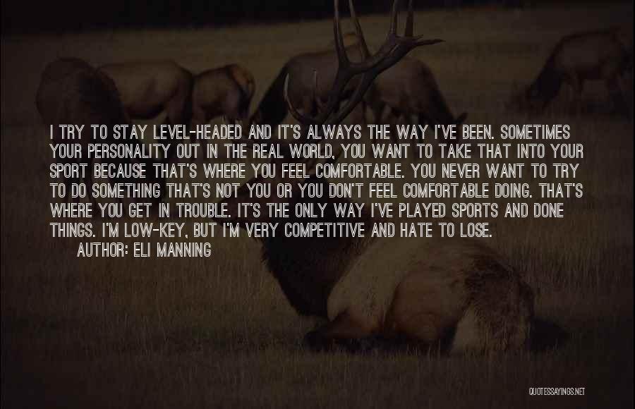 Eli Manning Quotes 712946