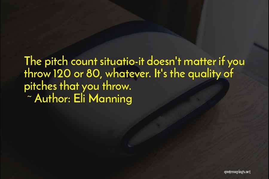 Eli Manning Quotes 741441