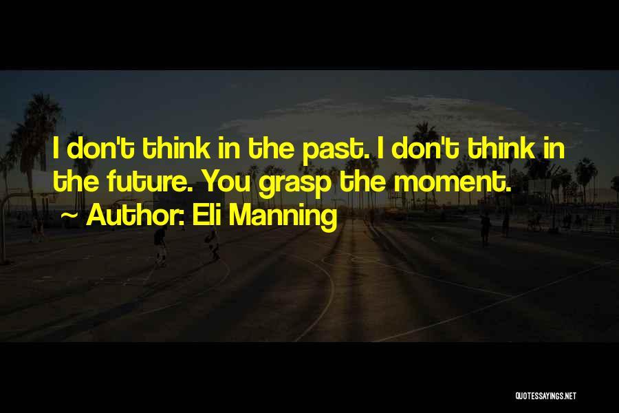Eli Manning Quotes 765693
