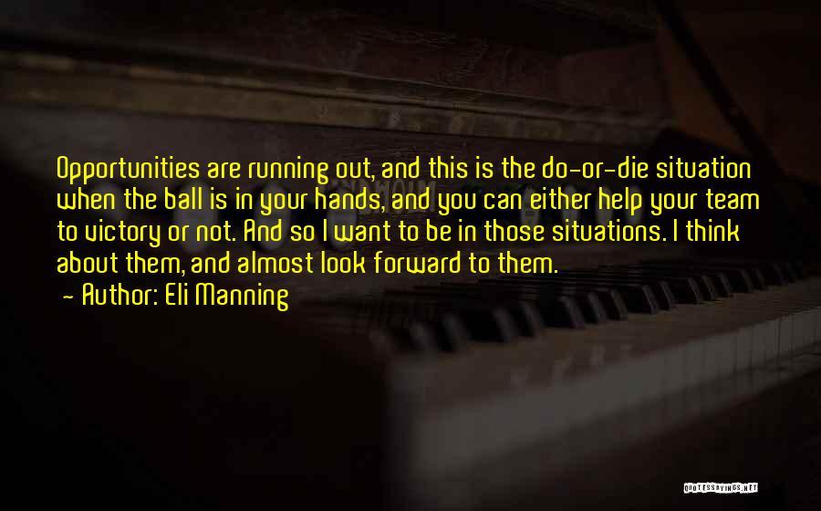 Eli Manning Quotes 903949