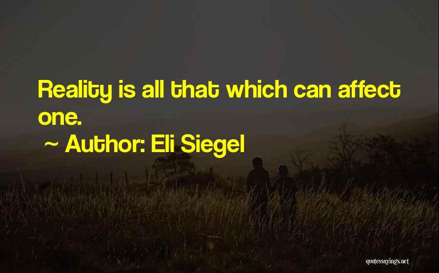 Eli Siegel Quotes 1046016