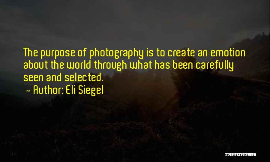 Eli Siegel Quotes 1047852