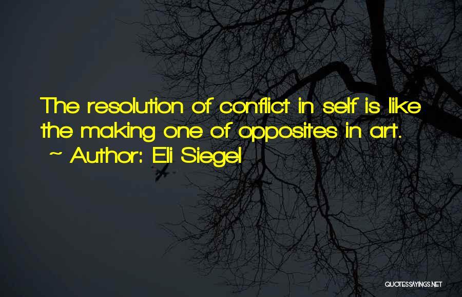Eli Siegel Quotes 1380148