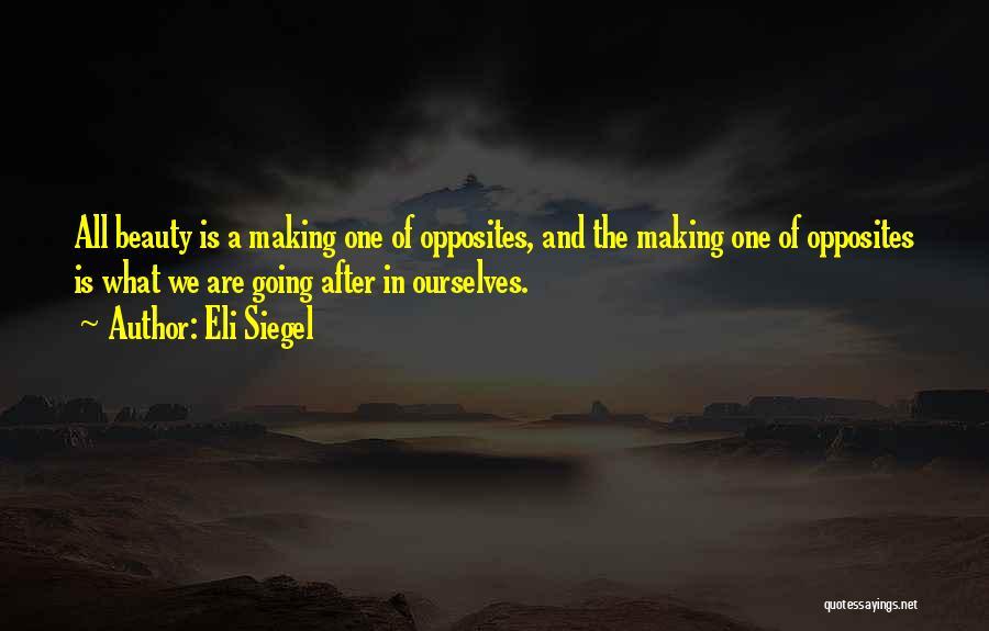 Eli Siegel Quotes 1685178