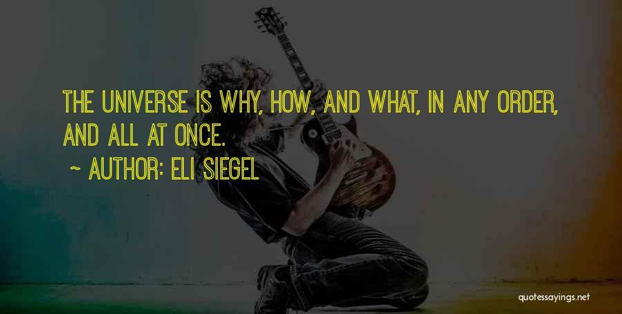 Eli Siegel Quotes 1715068