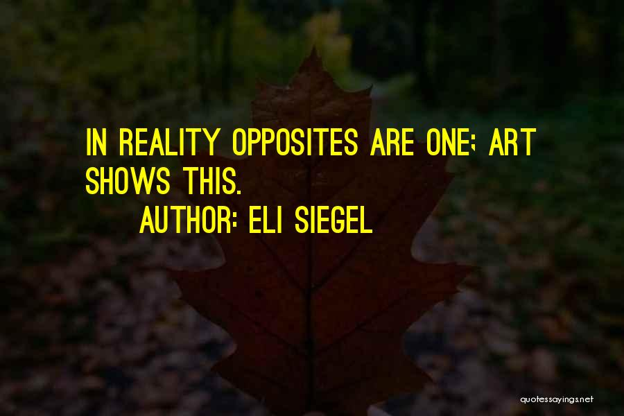 Eli Siegel Quotes 177950