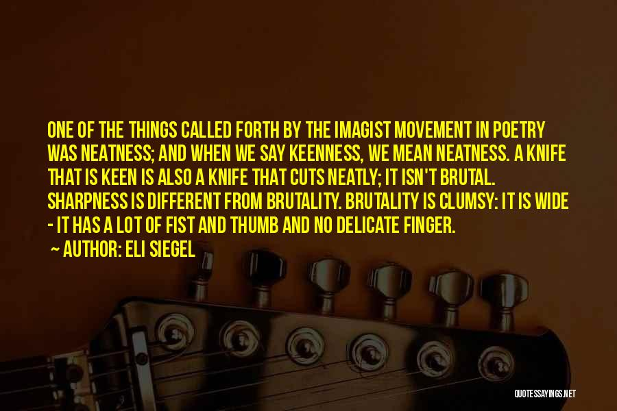 Eli Siegel Quotes 1999322