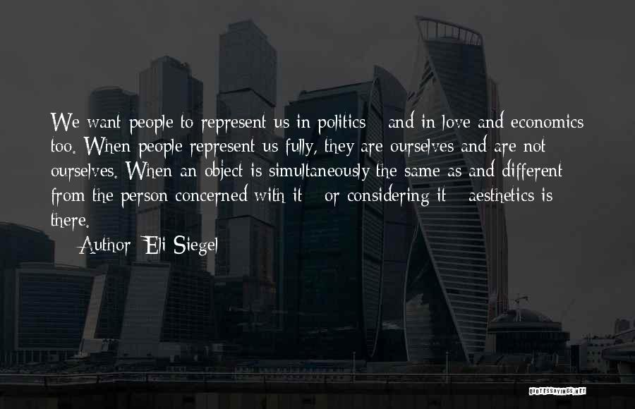 Eli Siegel Quotes 2072143