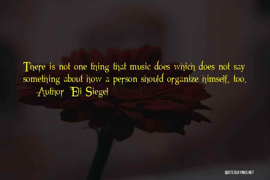 Eli Siegel Quotes 2148398