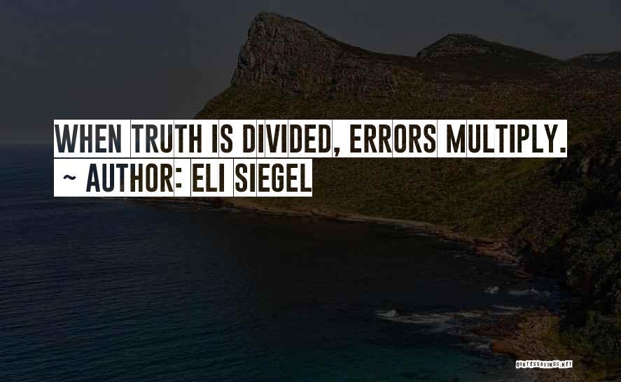 Eli Siegel Quotes 2196925
