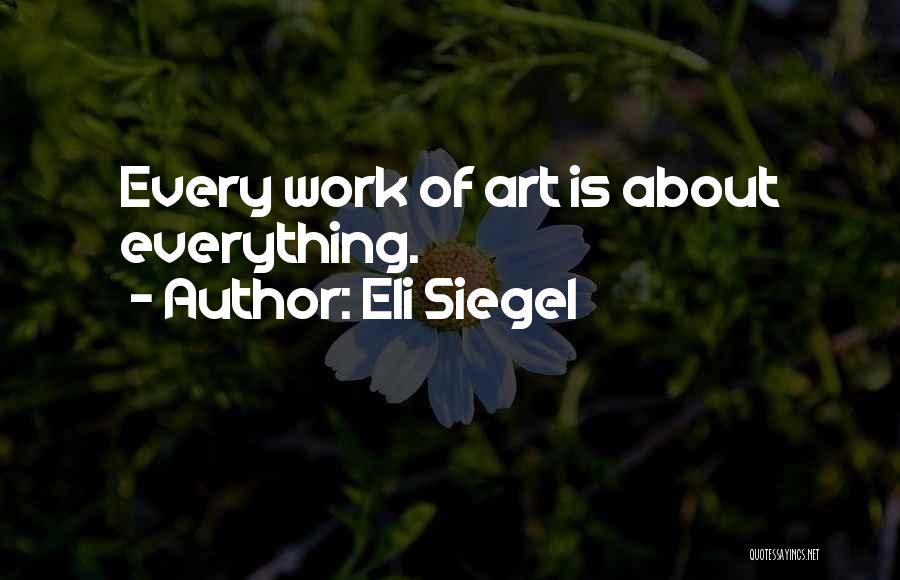 Eli Siegel Quotes 244393