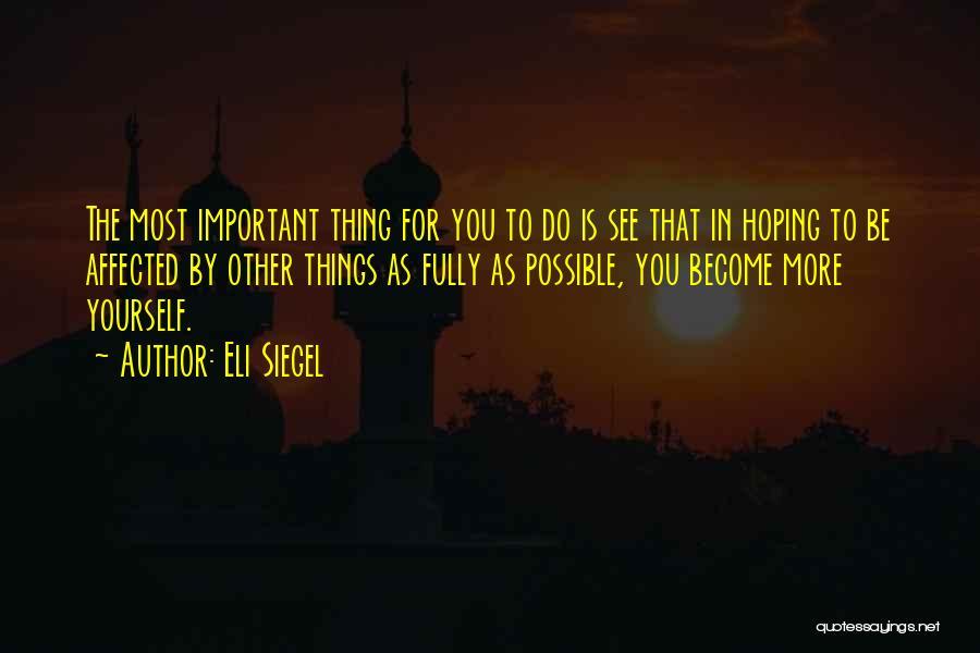Eli Siegel Quotes 356138