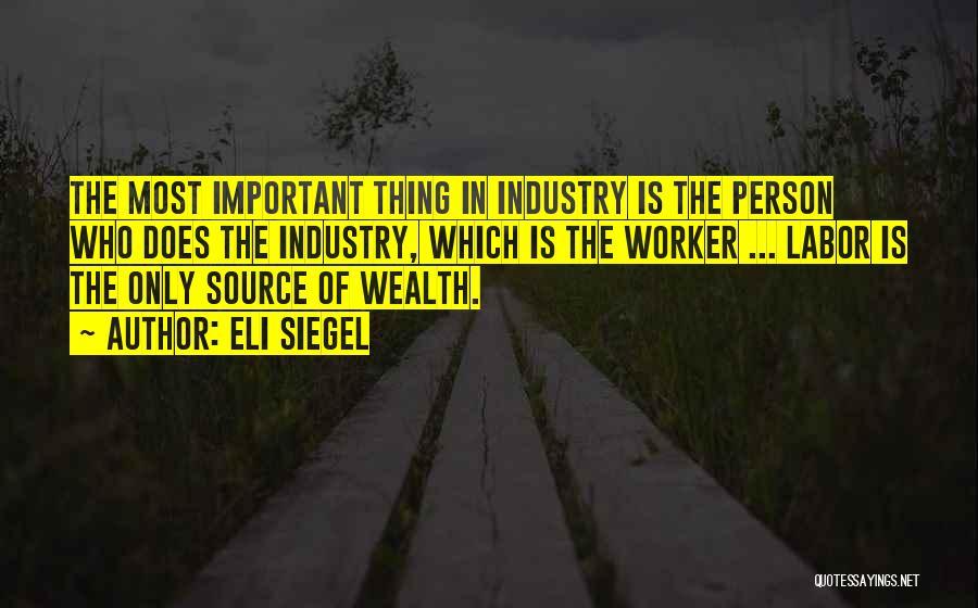 Eli Siegel Quotes 965576
