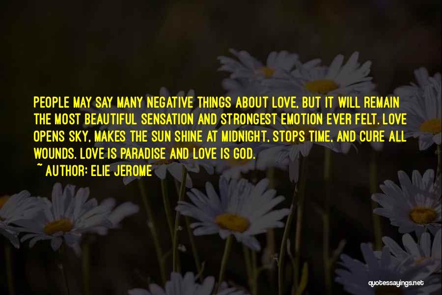 Elie Jerome Quotes 319080