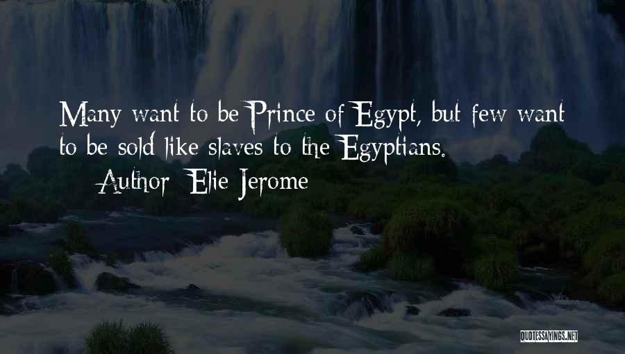 Elie Jerome Quotes 786681