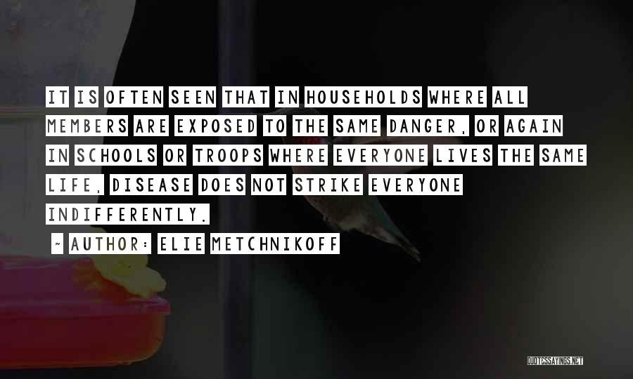 Elie Metchnikoff Quotes 110848