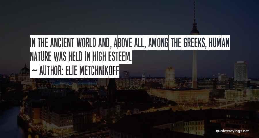 Elie Metchnikoff Quotes 1230774